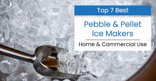 best pellet ice maker machine